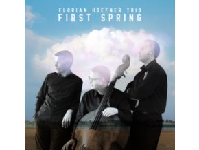 FLORIAN HOEFNER TRIO - First Spring (CD)