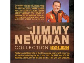 JIMMY NEWMAN - The Jimmy Newman Collection 1948-1962 (CD)