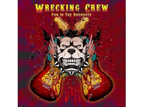 WRECKING CREW - Fun In The Doghouse (CD)