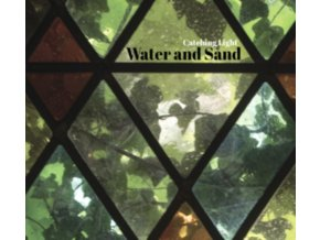 WATER AND SAND - Catching Light (CD)