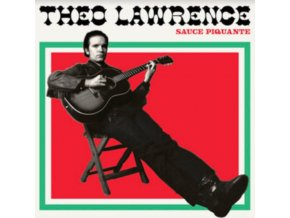 THEO LAWRENCE - Sauce Piquante (CD)