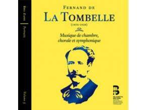 BRUSSELS PHILHARMONIC / FLEMISH RADIO CHOIR / HERVE NIQUET - Fernand De La Tombelle: Musique De Chambre. Chorale Et Symphonique (CD)