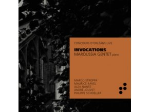 MAROUSSIA GENTET - Invocations: Music By Ravel / Stroppa / Nante / Schoeller (CD)
