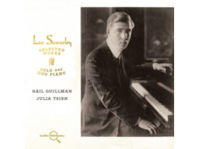 GAIL QUILLMAN - Leo Sowerby: Selected Works For Solo & Duo Piano (CD)