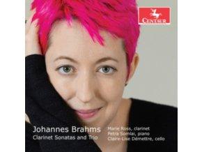 MARIE ROSS / PETRA SOMLAI & CLAIRE-LISE DEMETTRE - Brahms: Clarinet Sonatas And Trio (CD)