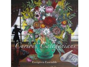 EVERGREEN ENSEMBLE - Curious Caledonians (CD)