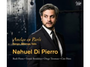 NAHUEL DI PIERRO - Anclao En Paris Tango - Milonga - Vals (CD)