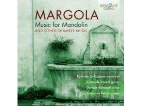 GIACOMO FERRARI / GABRIELE ZANETTI / DANIELE RICHIEDEI / RAFFAELE LA RAGGIONE - Margola: Music For Mandolin & Other Chamber Music (CD)