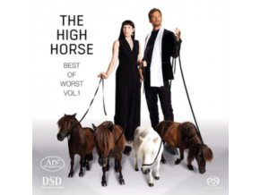 STEPHANIE SZANTO / SIMON BUCHER - The High Horse - Best Of Worst Volume 1 (SACD)