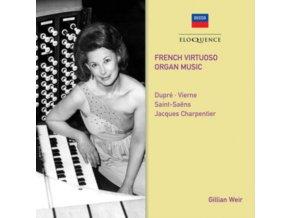 GILLIAN WEIR - French Virtuoso Organ Music (CD)