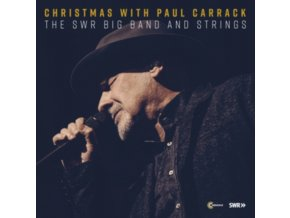 PAUL CARRACK - Christmas With Paul Carrack. The Swr Big Band And Strings (CD)