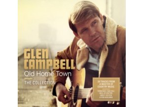 GLEN CAMPBELL - Old Home Town (CD)