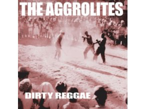 AGGROLITES - Dirty Reggae (CD)