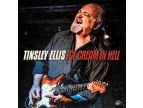 TINSLEY ELLIS - Ice Cream In Hell (CD)