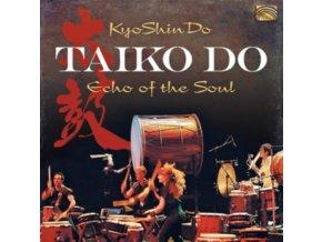 KYOSHINDO - Taiko Do - Echo Of The Soul (CD)