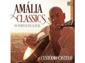 CUSTODIO CASTELO - Amalia Classics On Portuguese Guitar (CD)