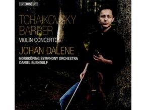 DALENE / NORRKOPING / BLENDULF - Pyotr Ilyich Tchaikovsky / Samuel Barber: Violin Concertos (SACD)