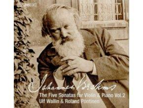 WALLIN / PONTINEN - Johannes Brahms: The Five Sonatas For Violin & Piano. Vol. 2 (SACD)