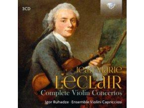 IGOR RUHHADZE / ENSEMBLE VIOLINI CAPRICCIOSI - Leclair: Complete Violin Concertos (CD)