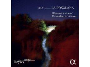 GIOVANNI ANTONINI / IL GIARDINO ARMONICO - Haydn 2032 Volume 8: La Roxolana (CD)