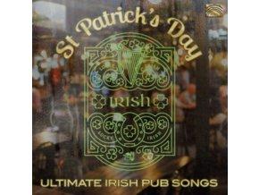 VARIOUS ARTISTS - St Patricks Day - Ultimate Irish Pub Songs (CD)