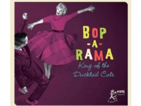 VARIOUS ARTISTS - Bop A Rama - King Of The Ducktail Cats (CD)