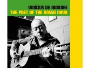 VINICIUS DE MORAES - The Poet Of The Bossa Nova (CD)