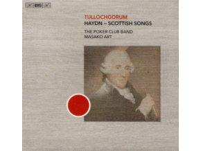 THE POKER CLUB BAND - Tullochgorum: Joseph Haydn - Scottish Songs (SACD)