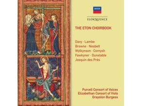 GRAYSTON BURGESS / PURCELL CONSORT OF VOICES - The Eton Choirbook (CD)