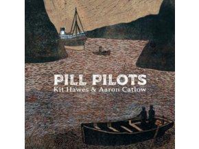 KIT HAWES & AARON CATLOW - Pill Pilots (CD)