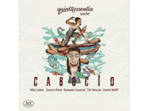 QUINTAESSENTIA QUARTET - Cabocio: Works By Villa-Lobos And Others (SACD)