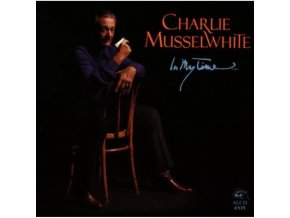 CHARLIE MUSSELWHITE - In My Time (CD)