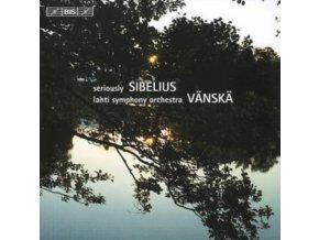 LAHTI SO / VANSKA - Sibelius / Seriously Sibelius (CD)