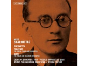 VARIOUS ARTISTS - Nikos Skalkottas: Sinfonietta / Concerto For Violin. Piano And Orchestra / Suite For Violin And Chamber Orchestra (SACD)