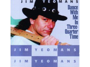 JIM YEOMANS - Dance W/ Me In 3/4 Time (CD)