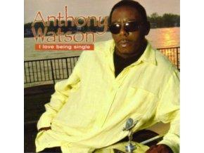 ANTHONY WATSON - I Love Beingsingle (CD)