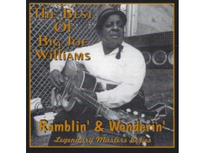 BIG JOE WILLIAMS - Ramblin & Wanderin (CD)