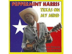 PEPPERMINT HARRIS - Texas On My Mind (CD)