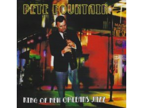 PETE FOUNTAIN - King Of New Orleans Jazz (CD)