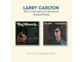 LARRY CARLTON - With A Little Help From My Friends / Singing / Playing (CD)