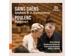 APKALNA / BRSO / JANSONS - Camille Saint-Saens: Organ Symphony / Francis Poulenc: Organ Concerto (CD)