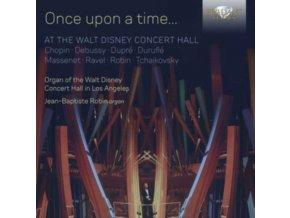 JEAN-BAPTISTE ROBIN - Once Upon A Time... At The Walt Disney Concert Hall (CD)