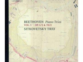 SITKOVETSKY TRIO - Ludwig Van Beethoven: Piano Trios. Vol. 1 - Op. 1 / 3 & 70 / 2 (SACD)