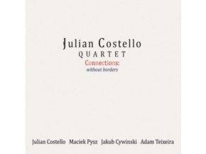 JULIAN COSTELLO QUARTET - Connections: Without Borders (CD)