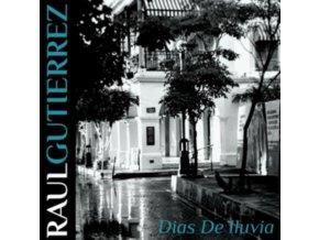 RAUL GUTIERREZ - Dias De Illuvia (CD)