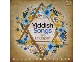 HILDA BRONSTEIN - Hilda Bronstein Sings Yiddish Songs With Chutzpah! (CD)