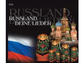 VARIOUS ARTISTS - Russland. Deine Lieder (CD)