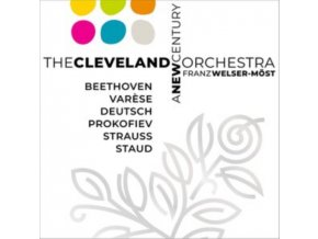 CLEVELAND ORCHESTRA / FRANZ WELSER-MOST - A New Century (SACD)