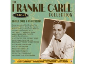 FRANKIE CARLE & HIS ORCHESTRA - The Frankie Carle Collection 1940-1949 (CD)