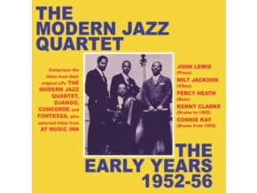 THE MODERN JAZZ QUARTET - The Early Years 1952-1956 (CD)